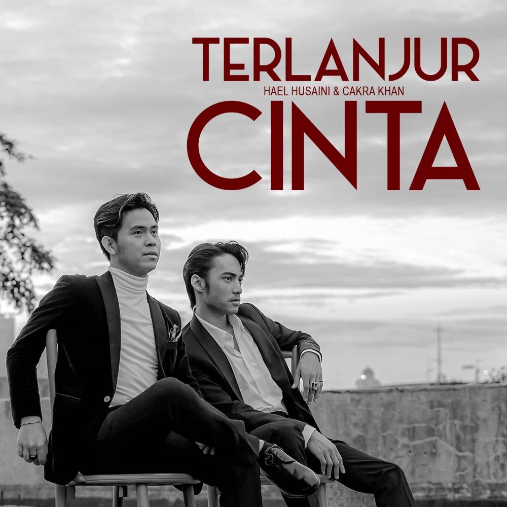 Cover Album Terlanjur Cinta - Hael Husaini & Cakra Khan