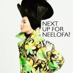 Neelofa : Next Up For Neelofa & What's New?
